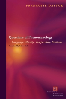 Questions of Phenomenology : Language, Alterity, Temporality, Finitude, Paperback Book