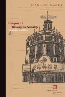 Corpus II : Writings on Sexuality, Paperback Book