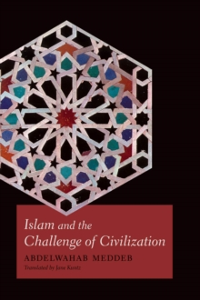 Islam and the Challenge of Civilization, Hardback Book