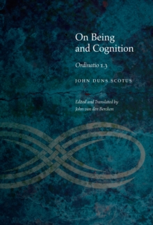 On Being and Cognition : Ordinatio 1.3, Hardback Book