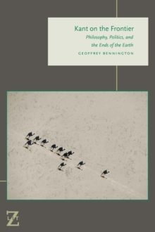 Kant on the Frontier : Philosophy, Politics, and the Ends of the Earth, Paperback Book