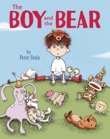 The Boy And The Bear : A Friendship Adventure, Hardback Book