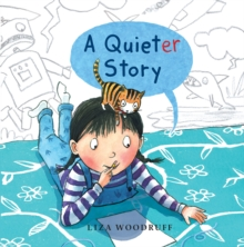 A Quieter Story, Hardback Book