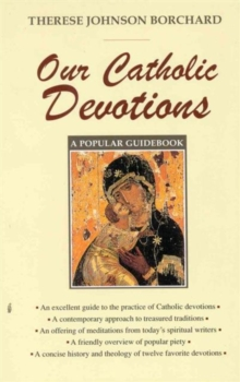 Our Catholic Devotions, Paperback Book