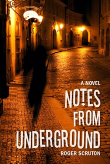 Notes from Underground, Hardback Book
