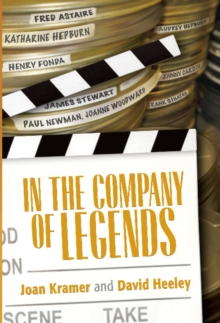 In the Company of Legends, Hardback Book