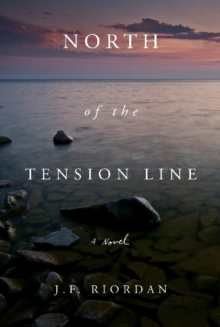 North of the Tension Line, Paperback Book