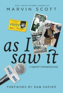 As I Saw it : A Reporter's Intrepid Journey, Hardback Book