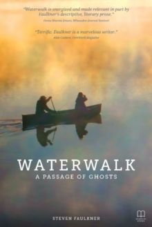 Waterwalk : A Passage of Ghosts, Paperback Book