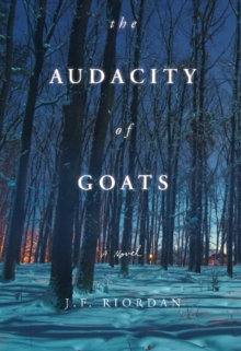 The Audacity of Goats : A Novel, Paperback Book