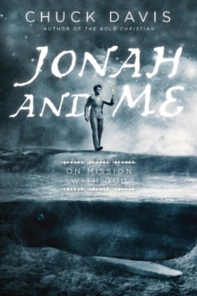 Jonah and Me : On Mission With God, Paperback Book
