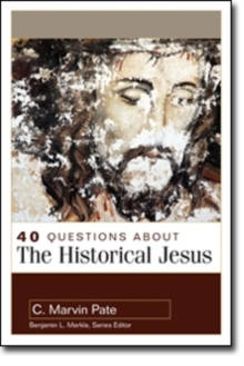 40 Questions About the Historical Jesus, Paperback Book