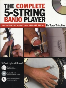 Tony Trischka : The Complete 5-String Banjo Player (Book/CD), Paperback Book
