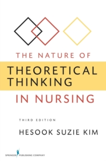 The Nature of Theoretical Thinking in Nursing, Paperback / softback Book