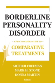 Borderline Personality Disorder : A Practitioner's Guide to Comparative Treatments, EPUB eBook