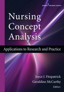 Nursing Concept Analysis : Applications to Research and Practice, Paperback Book