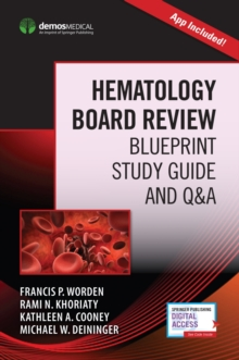 Hematology Board Review : Blueprint Study Guide and Q&A, Paperback Book