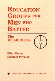 Education Groups for Men Who Batter : The Duluth Model, EPUB eBook