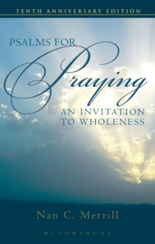 Psalms for Praying : An Invitation to Wholeness, Paperback Book