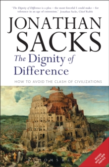 The Dignity of Difference : How to Avoid the Clash of Civilizations, Paperback Book