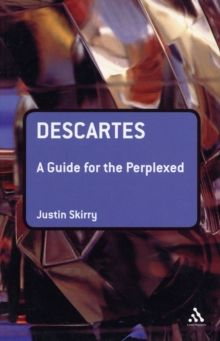 Descartes : A Guide for the Perplexed, Paperback / softback Book