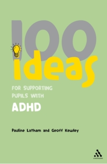 100 Ideas for Supporting Pupils with ADHD, Paperback / softback Book