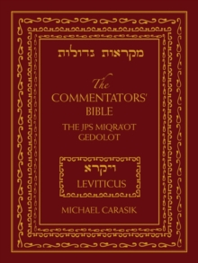 The Commentators' Bible: Leviticus : The Rubin JPS Miqra'ot Gedolot, Hardback Book