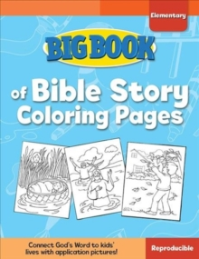 Big Book of Bible Story Coloring Pages for Elementary Kids, Paperback Book
