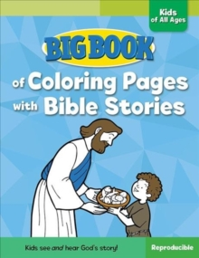 Big Book of Coloring Pages with Bible Stories for Kids of All Ages, Paperback Book