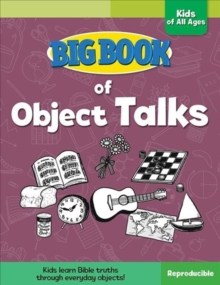 Big Book of Object Talks for Kids of All Ages, Paperback Book