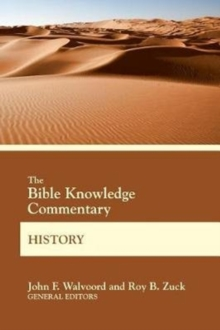 The Bible Knowledge Commentary History, Paperback Book