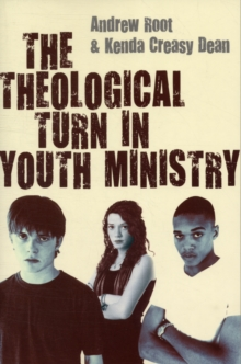 The Theological Turn in Youth Ministry, Paperback Book