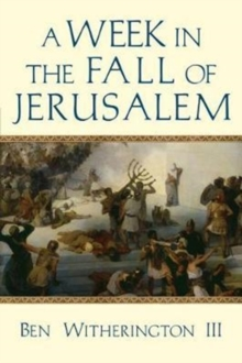 A Week in the Fall of Jerusalem, Paperback Book