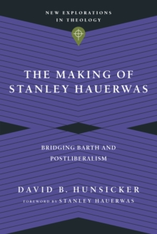 The Making of Stanley Hauerwas, EPUB eBook