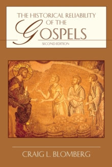 The Historical Reliability of the Gospels, EPUB eBook