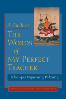 A Guide to The Words of My Perfect Teacher, EPUB eBook