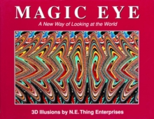 Magic Eye: A New Way of Looking at the World, Hardback Book