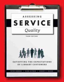 Assessing Service Quality : Satisfying the Expectations of Library Customers, PDF eBook