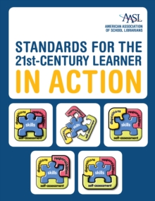 Standards for the 21st-Century Learner in Action, PDF eBook