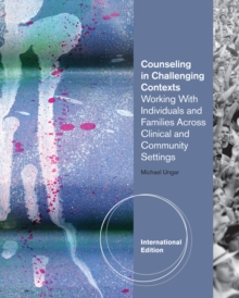 Counseling in Challenging Contexts, International Edition, Paperback / softback Book
