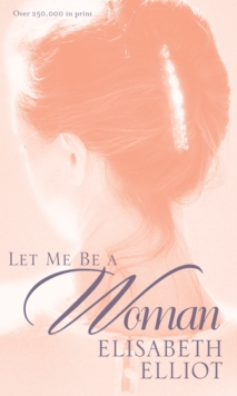 Let ME be a Woman, Paperback Book