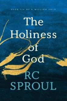 The Holiness of God, Paperback Book