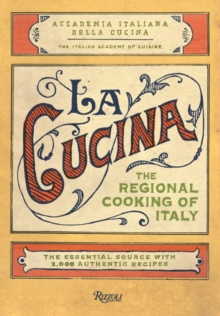 The Cucina : Regional Cooking of Italy, Hardback Book