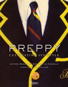 Preppy : Cultivating Ivy Style, Hardback Book