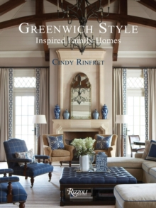 Greenwich Style : Inspired Family Homes, Hardback Book
