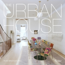 Urban House : Townhouses, Apartments, Lofts, and Other Spaces for City Living, Paperback / softback Book