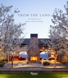 From the Land : Backen, Gillam, and Kroeger Architects, Hardback Book