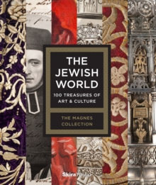 Jewish World : 100 Treasures of Art and Culture, Hardback Book