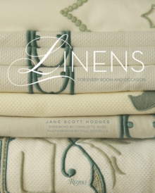 Linens : For Every Room and Occasion, from Casual to Lavish, Hardback Book
