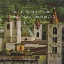 One Hundred & One Beautiful Small Towns in Italy, Hardback Book